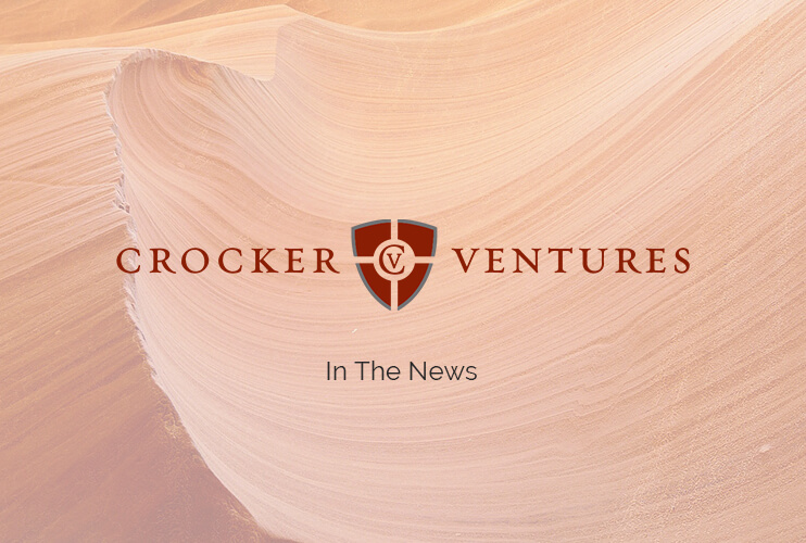 Crocker Ventures In The News
